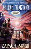 Norton Andre - Zapach magii