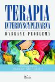 Joanna Skibska - Terapia interdyscyplinarna. Wybrane problemy