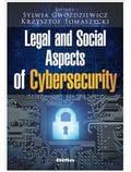 red.Tomaszycki Krzysztof, red.Gwoździewicz Sylwia - Legal and Social Aspects of Cybersecurity