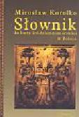 Korolko Mirosław - Słownik kultury śródziemnomorskiej w Polsce