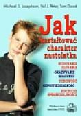 Josephson Michael S., Peter Val J., Dowd Tom - Jak kształtować charakter nastolatka