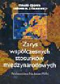 Cziomer Edward, Zyblikiewicz Lubomir - Zarys współczesnych stosunków międzynarodowych