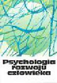 Przetacznik-Gierowska Maria, Tyszkowa Maria - Psychologia rozwoju człowieka