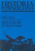 Żywczyński Mieczysław - Historia powszechna 1789 - 1870