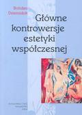 Dziemidok Bohdan - Głowne kontrowersje estetyki współczesnej