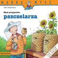 Ralf Butschkow - Mądra Mysz. Mam przyjaciela pszczelarza