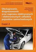 Warżołek Piotr , Karkut Krzysztof , Boś Piotr - Obsługiwanie, diagnozowanie oraz naprawa... cz.2