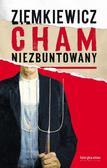 Rafał A. Ziemkiewicz - Cham niezbuntowany