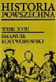 Rostworowski Emanuel - Historia powszechna wiek XVIII