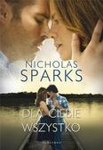 Nicholas Sparks - Dla ciebie wszystko