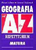 Libner Paweł, Stefaniak Gerard - Geografia od A do Z Repetytorium