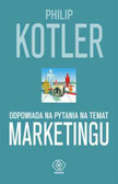 Kotler Philip - Philip Kotler odpowiada na pytania na temat marketingu