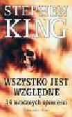 King Stephen - Wszystko jest względne