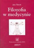Tatoń Jan - Filozofia w medycynie