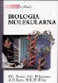 Turner P.C., McLennan, Bates A.D., White M.R.H. - Biologia molekularna