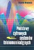 Wesołowski Krzysztof - Podstawy cyfrowych systemów telekomunikacyjnych