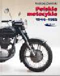 Zieliński Andrzej - Polskie motocykle 1946-1985