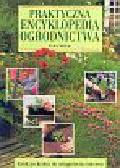 McHoy Peter - Praktyczna encyklopedia ogrodnictwa