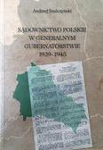 Szulczyński Andrzej - Sądownictwo polskie w Generalnym Gubernatorstwie 1939-1945