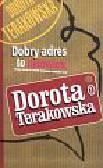 Terakowska Dorota - Dobry adres to człowiek