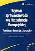 Kamiński Ireneusz C. - Wymiar sprawiedliwości we Wspólnocie Europejskiej