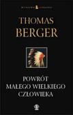 Berger Thomas - Powrót Małego Wielkiego Człowieka