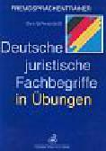 Schwierskott Ewa - Deutsche juristische Fachbegriffe in Ubungen