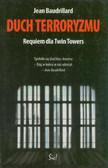 Baudrillard Jean - Duch terroryzmu Requiem dla Twin Towers