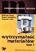 Dyląg Zdzisław i inni - Wytrzymałość materiałów
