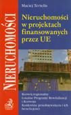 Tertelis Maciej - Nieruchomości w projektach finansowanych przez UE