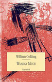Golding William - Władca much