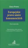 Łętowska Ewa - Europejskie prawo umów konsumenckich /Beck/