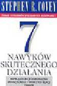 Covey Stephen R. - 7 nawyków skutecznego działania
