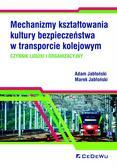 Adam Jabłoński, Marek Jabłoński - Mechanizmy kształtowania kultury bezpieczeństwa...