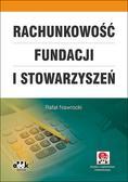Nawrocki Rafał - Rachunkowość fundacji i stowarzyszeń