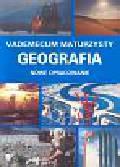 Domachowski Roman, Makowska Dorota - Vademecum maturzysty Geografia