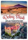 Monika Bronowicka - Atlas turystyczny. Dolny Śląsk