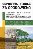 Wiesław Pływaczewski, Elżbieta Zębek, Joanna Naro - Odpowiedzialność za środowisko z perspektywy..
