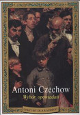 Czechow Antoni - Wybór opowiadań