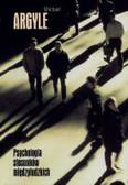 Argyle M. - Psychologia stosunków międzyludzkich