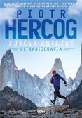 Hercog Piotr, Antczak Jacek - Piotr Hercog. Ultrabiografia