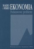 Marciniak Stefan - Makro- i mikroekonomia   Podstawowe problemy