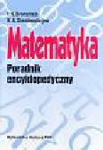 Bronsztejn I. N. I Siemiendiajew K.A. - Matematyka. Poradnik encyklopedyczny