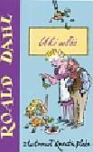 Dahl Roald - Uki włóż
