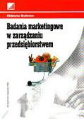 Duliniec Elżbieta - Badania marketingowe w zarządzaniu przedsiębiorstwem