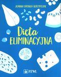 Dronka-Skrzypczak Joanna - Dieta eliminacyjna