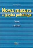 Dzigański Artur - Nowa matura z języka polskiego