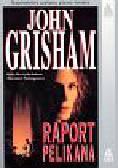 Grisham John - Raport Pelikana