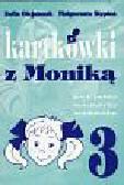 Olejniczak Zofia, Stępień Małgorzata - Kartkówki z Moniką 3. Język polski, matematyka, środowisko