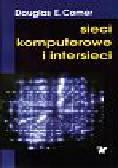 Comer Douglas - Sieci komputerowe i intersieci